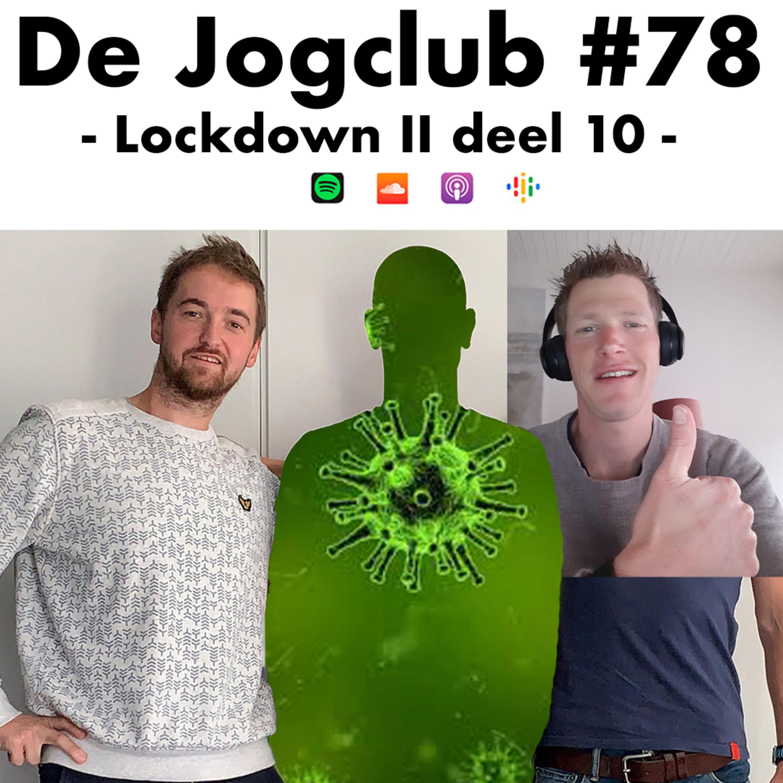 De Jogclub #78 - Lockdown II deel 10