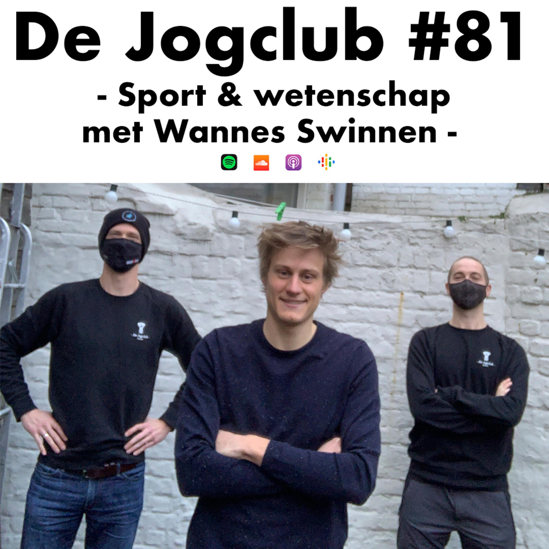 De Jogclub #81 - Sport & Wetenschap met Wannes Swinnen