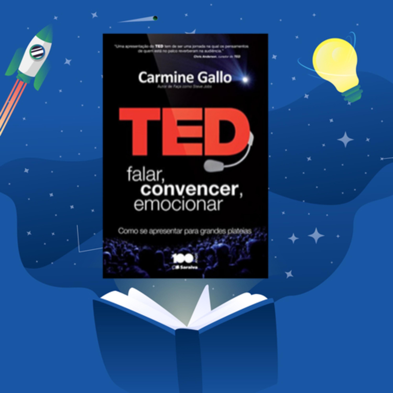 TED. Falar, convencer, emocionar, com Nélio Xavier