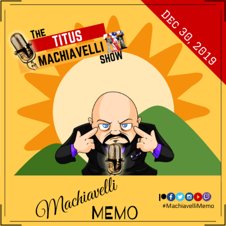 Machiavelli Memo - 12/30/2019