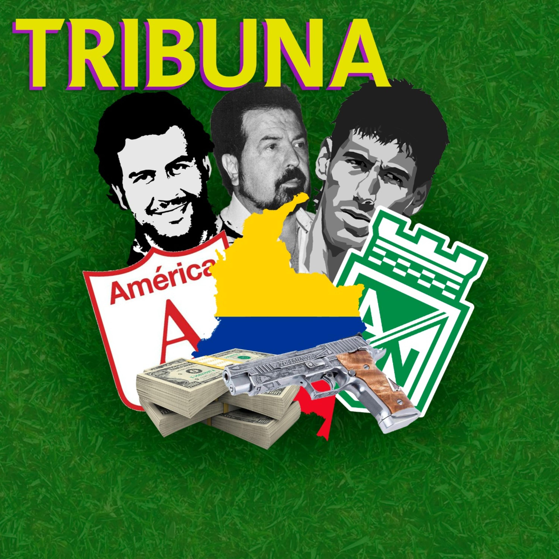#3 - Futebol e Narcotráfico na Colômbia