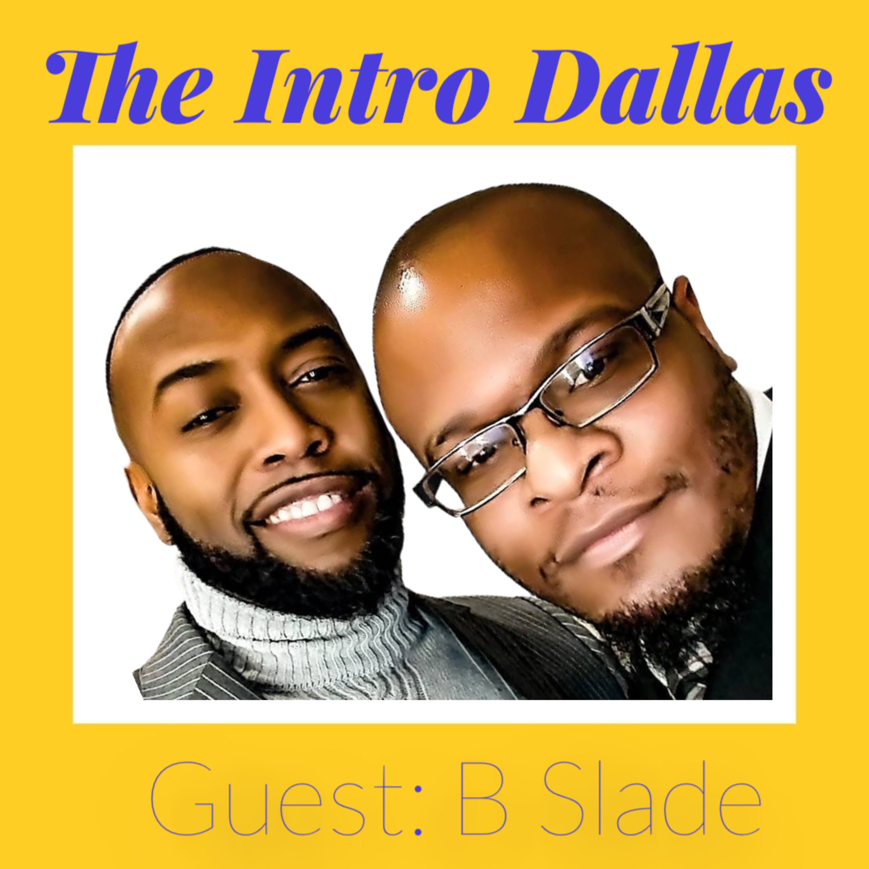 Show 3: Conversation with B. Slade