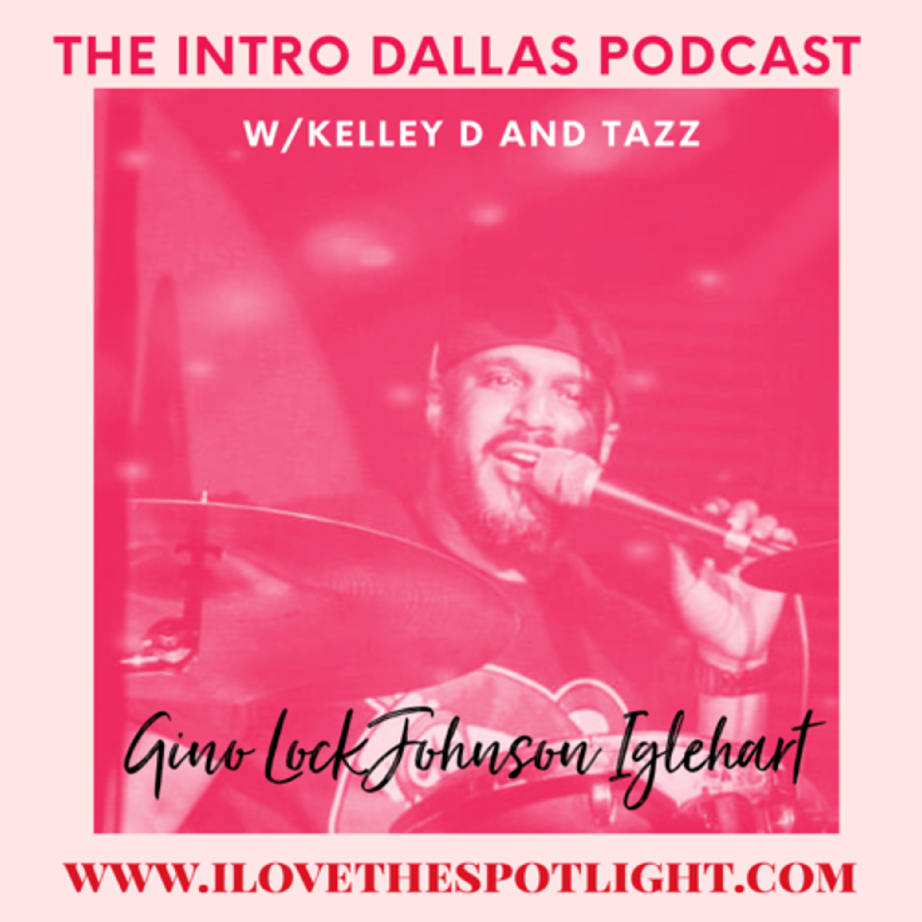 "S2 Ep5 Remembering Bishop Rance Allen, Gino ""Lockjohnson"" Iglehart visits The Intro Dallas Podcast"