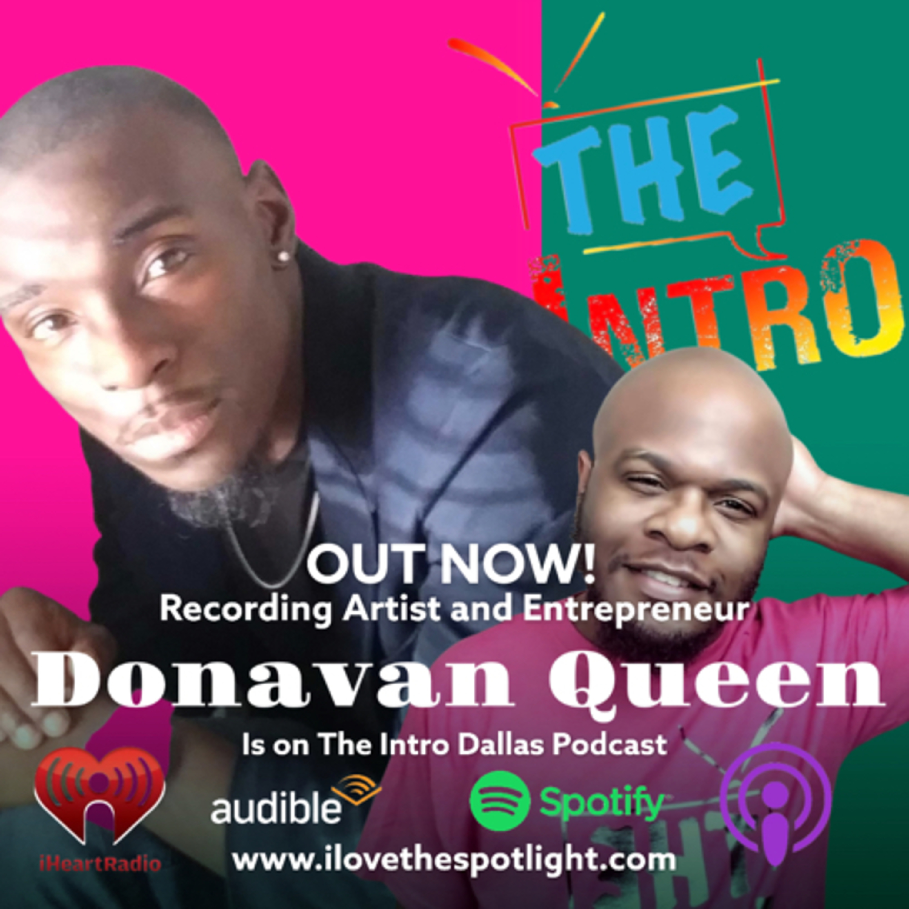 S2 Ep 7 Recording Artist Donavan Queen visits The Intro Dallas Podcast