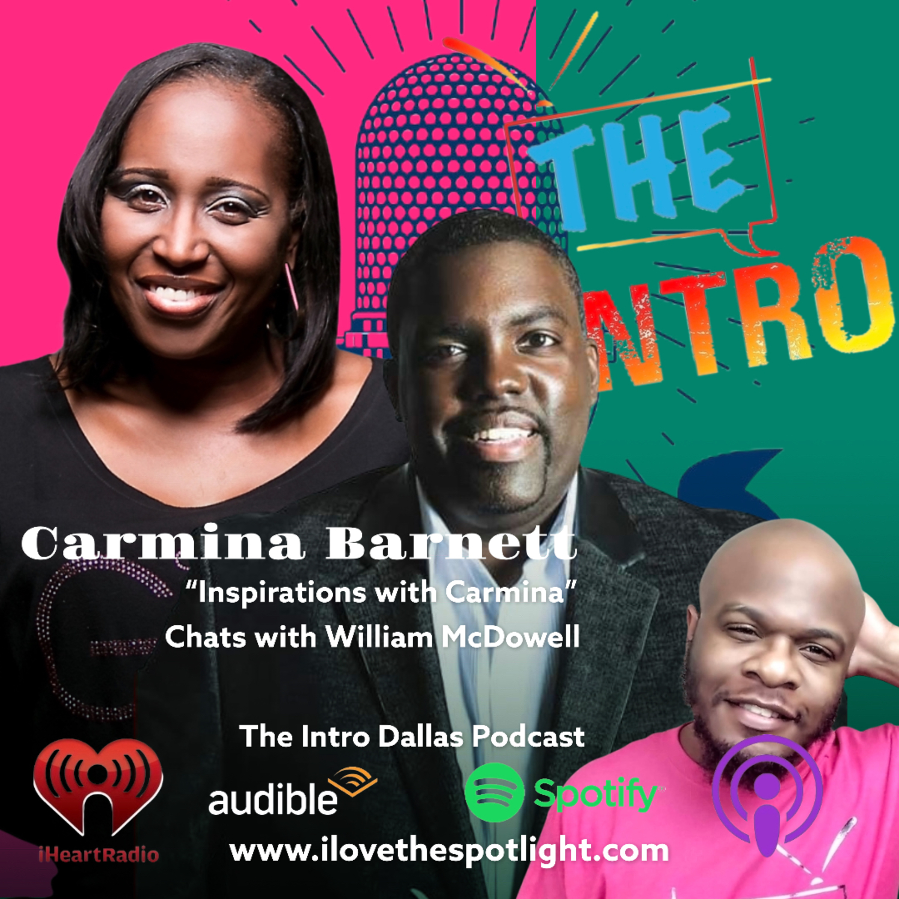 S2 Ep8 Church! Whats really going on Pt1? Carmina Barnett Chats with William McDowell