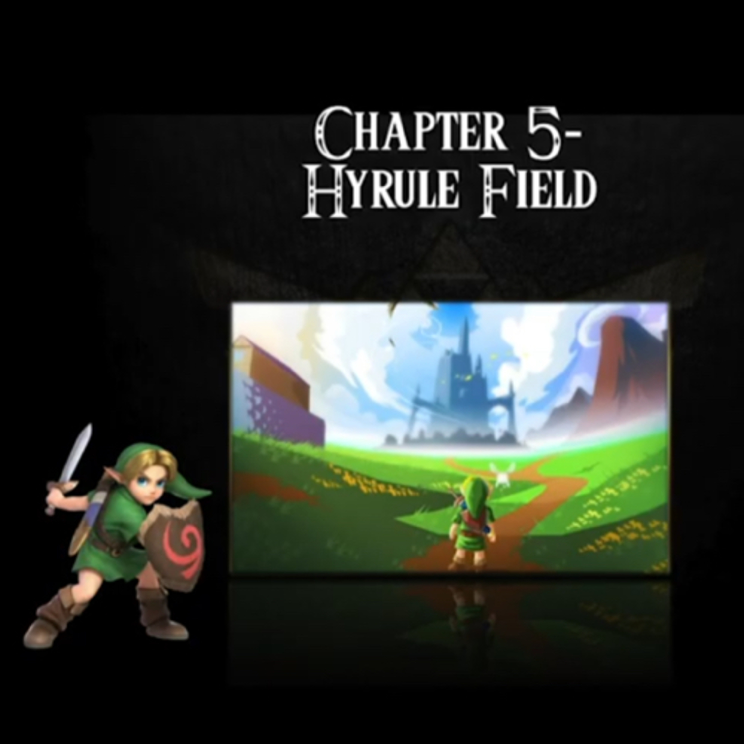 Ocarina Of Time Audiobook Chapter 5 Hyrule Field The Legend Of Zelda Ocarina Of Time An Audiobook Production Podcast Podtail