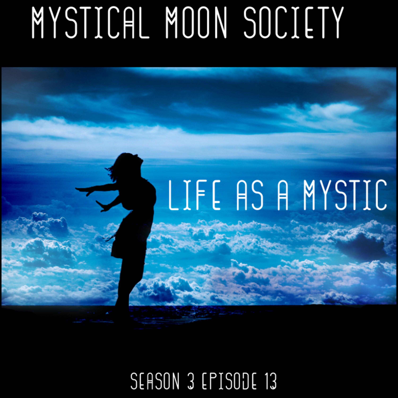 Life as a Mystic