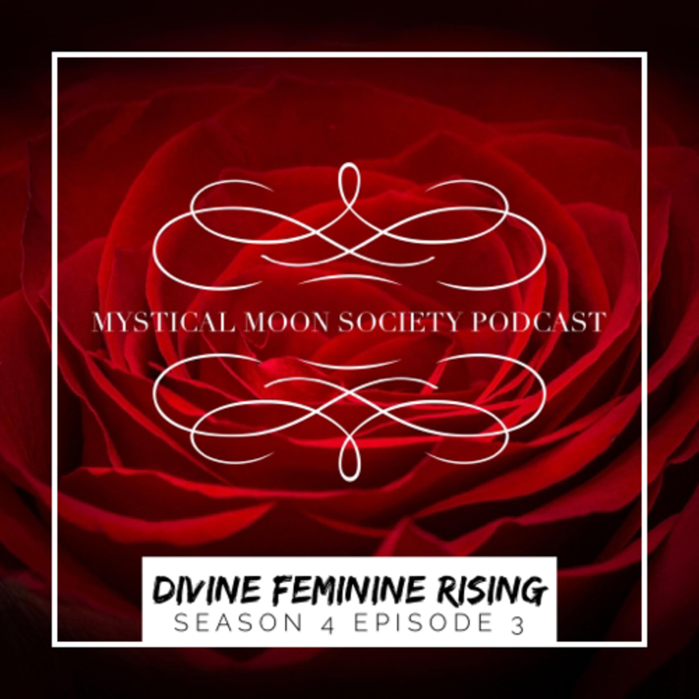 Divine Feminine Rising
