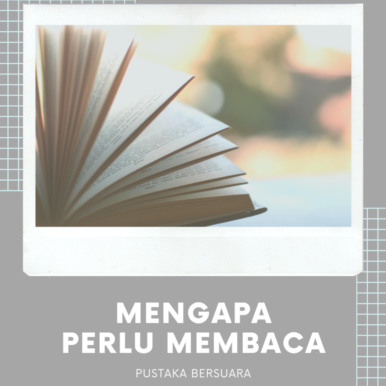 Mengapa Perlu Membaca