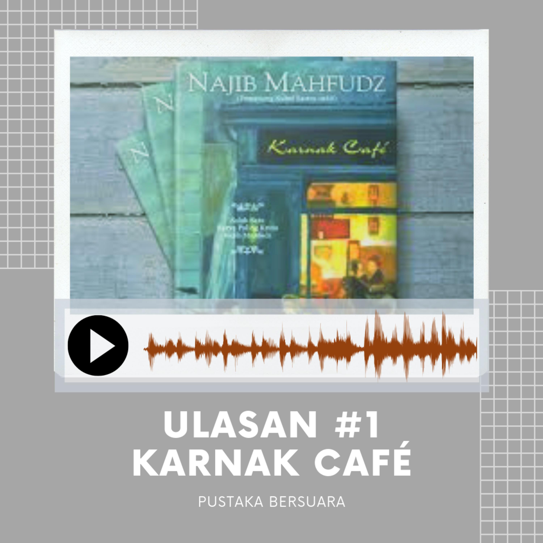 Ulasan #1 Karnak Café