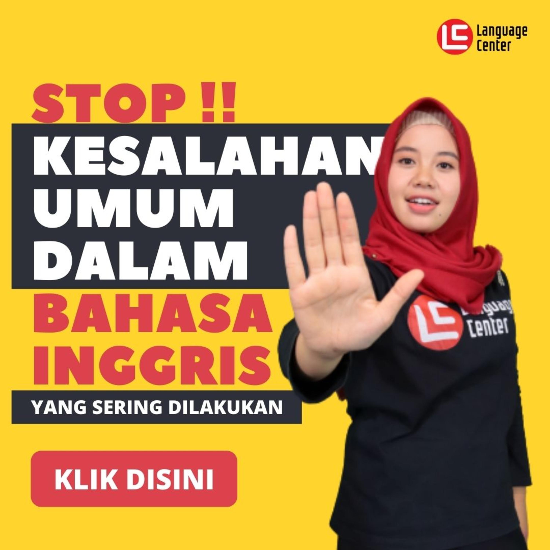 STOP !! 5 Kesalahan Umum Dalam Bahasa Inggris | TEATU with Miss Ervi - Kampung Inggris LC