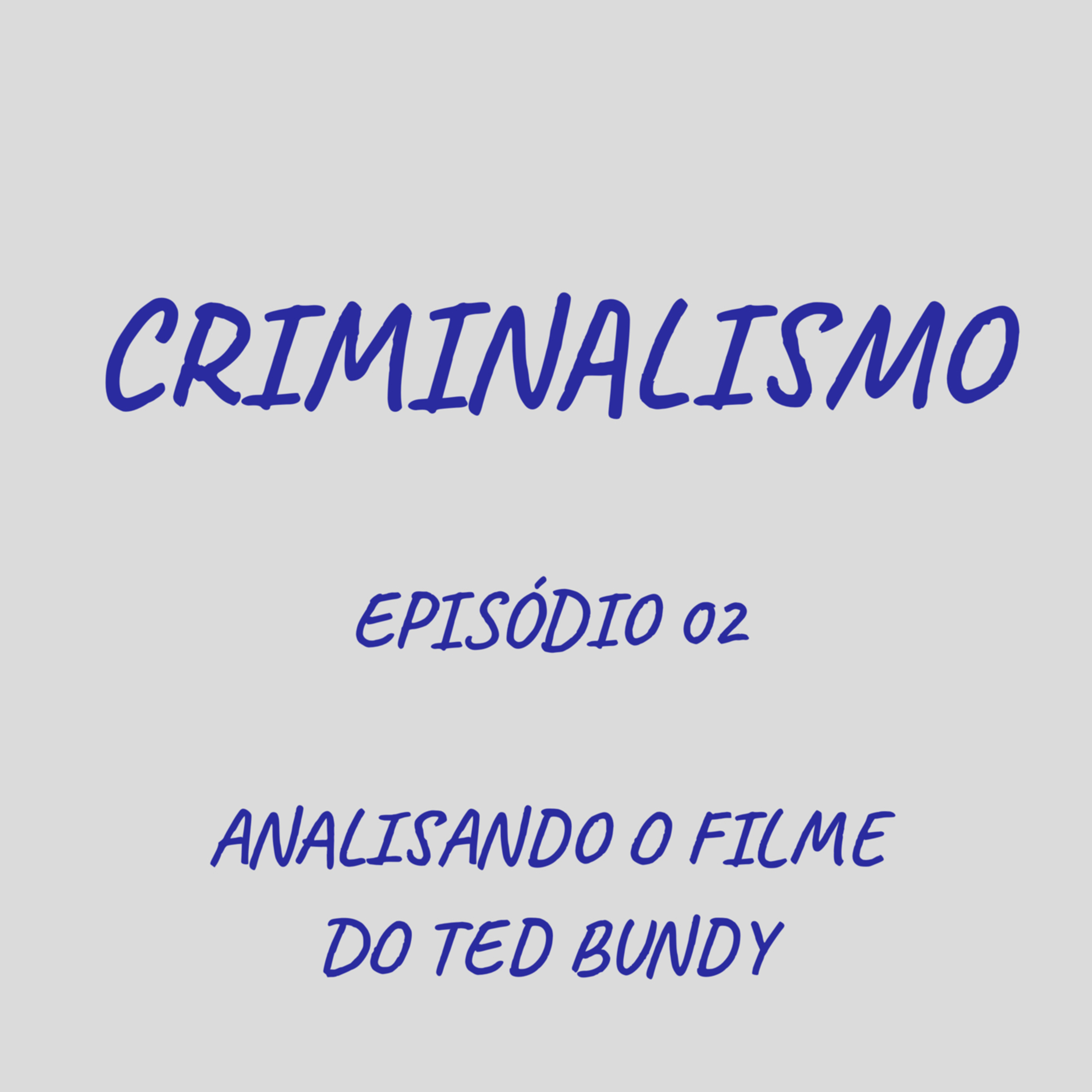 02 - Analisando o filme do Ted Bundy