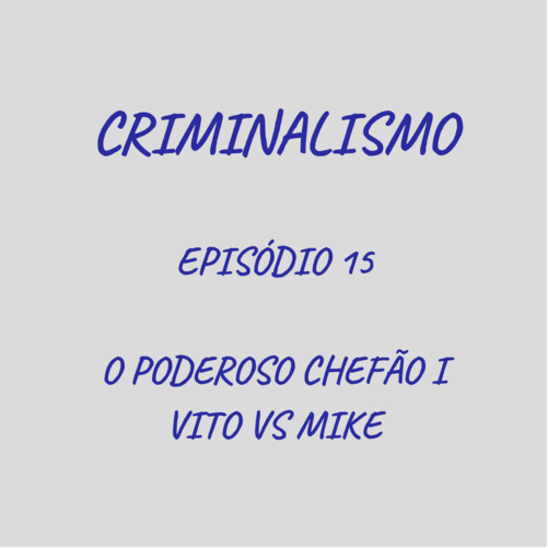 15. O Poderoso Chefão I - Vito vs Mike