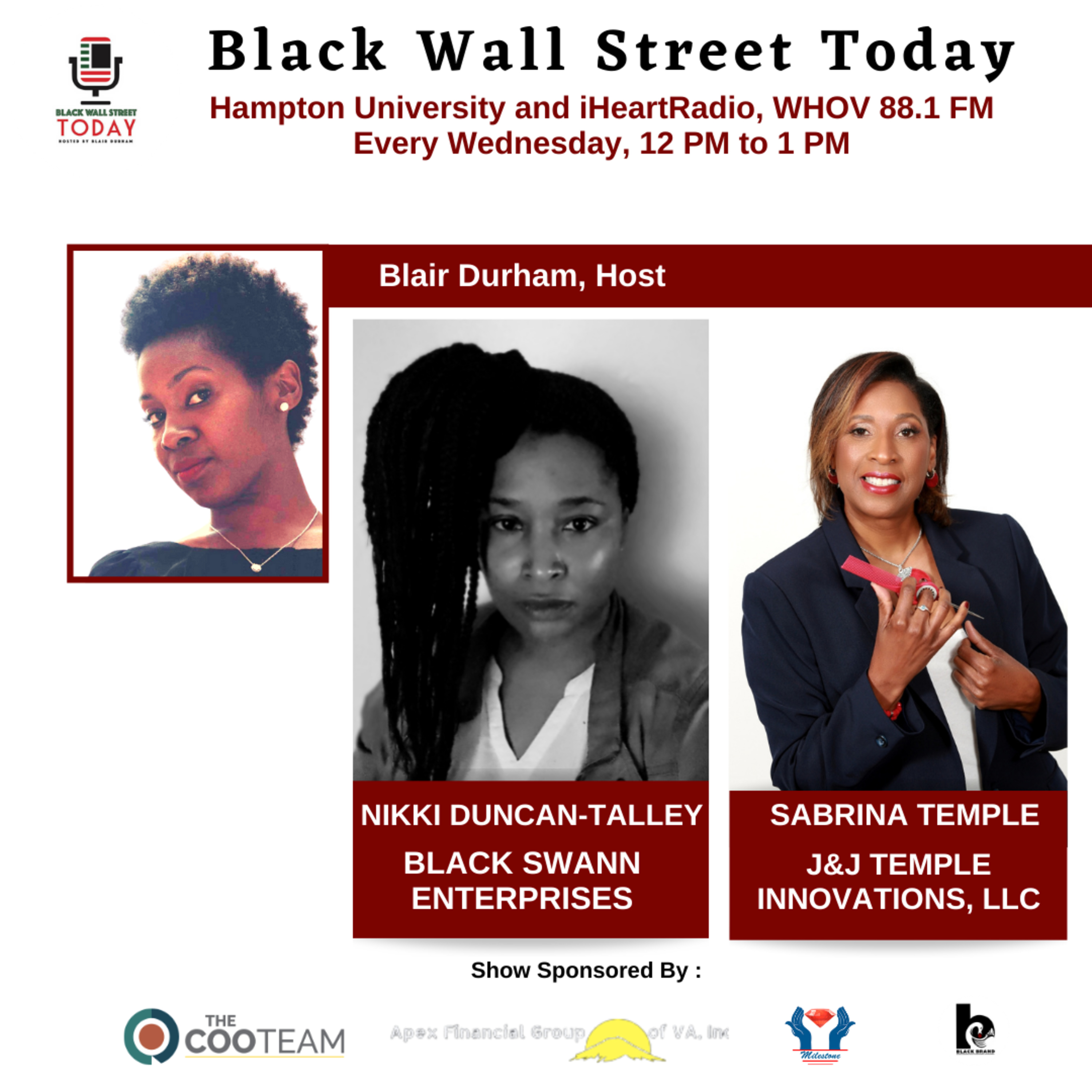 Embracing Pain Points! Black Swann Enterprises and J&J Temple Innovations on #BlackWallStreetToday with Blair Durham