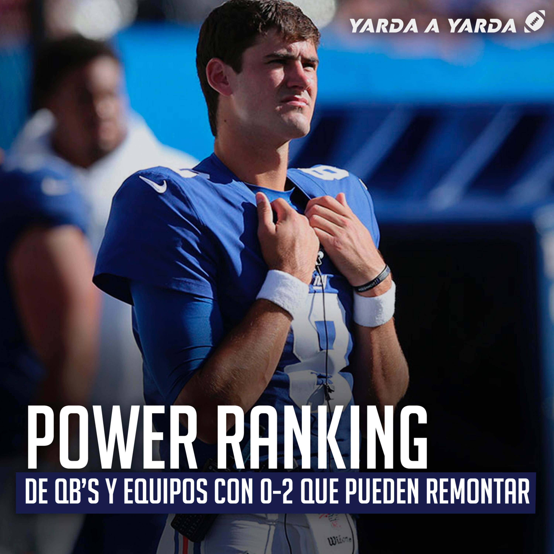 Ep. 04 Power Ranking de QB's y ¿Quién de los 0-2 podría ir a playoffs?