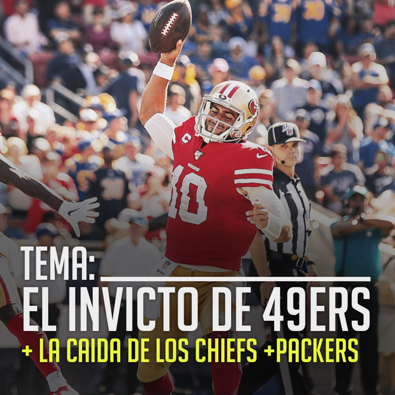 Ep. 08 Semana 7: Los invictos 49ers, la racha perdedora de Chiefs y más.