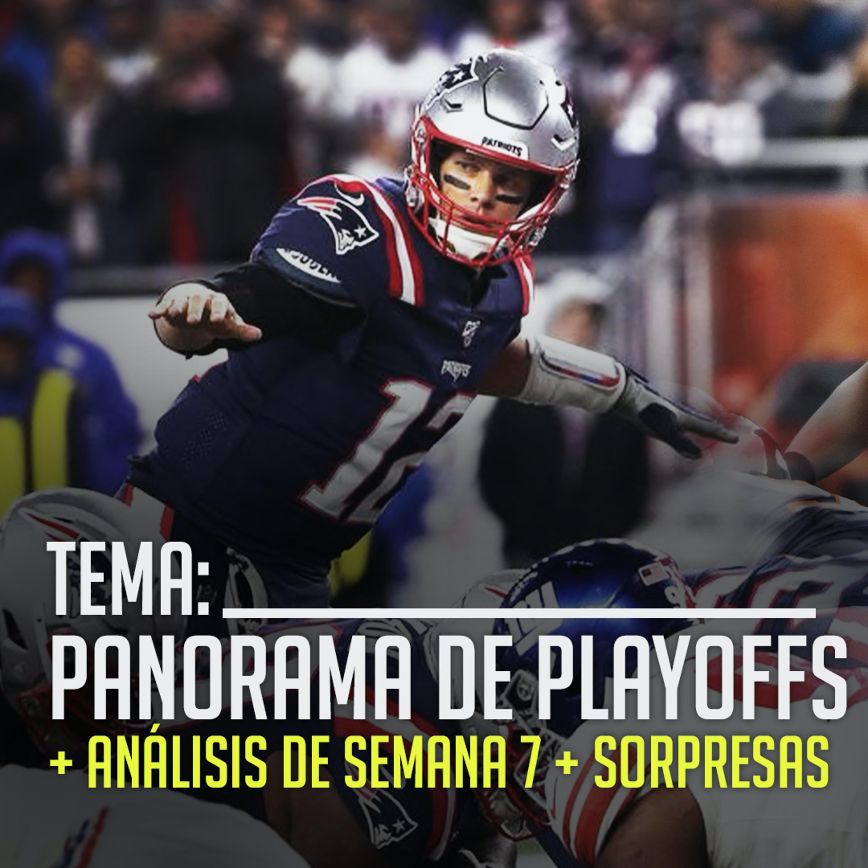 Ep. 09 Análisis Semana 7 y panorama de Playoffs | Yarda a Yarda