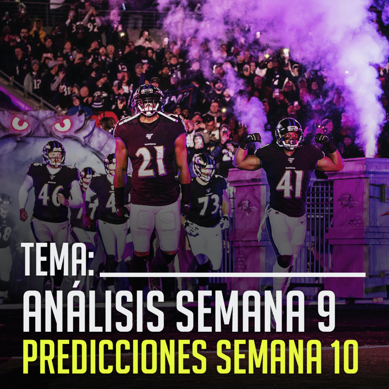 Ep. 11 Semana 9 de NFL | Yarda a Yarda