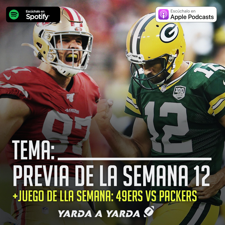 Ep. 13 Previas de la Semana 12 de NFL - Yarda a Yarda