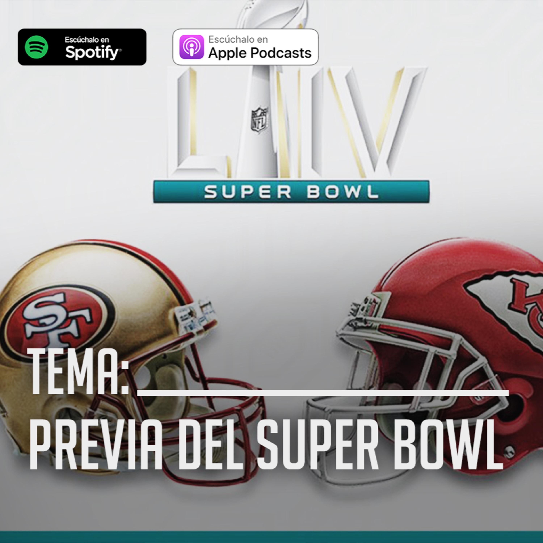 #20 - Previa del Super Bowl ¿Ofensiva poderosa o Defensiva impenetrable?