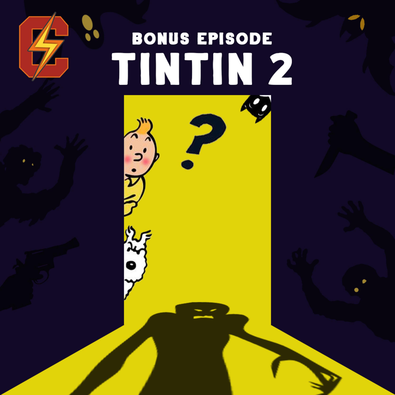 Bonus Episode - Tintin   تن تن قسمت دوم