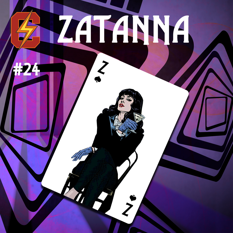 E24 - Zatanna | زاتانا