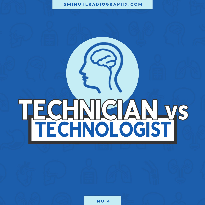 Technician Vs Technologist
