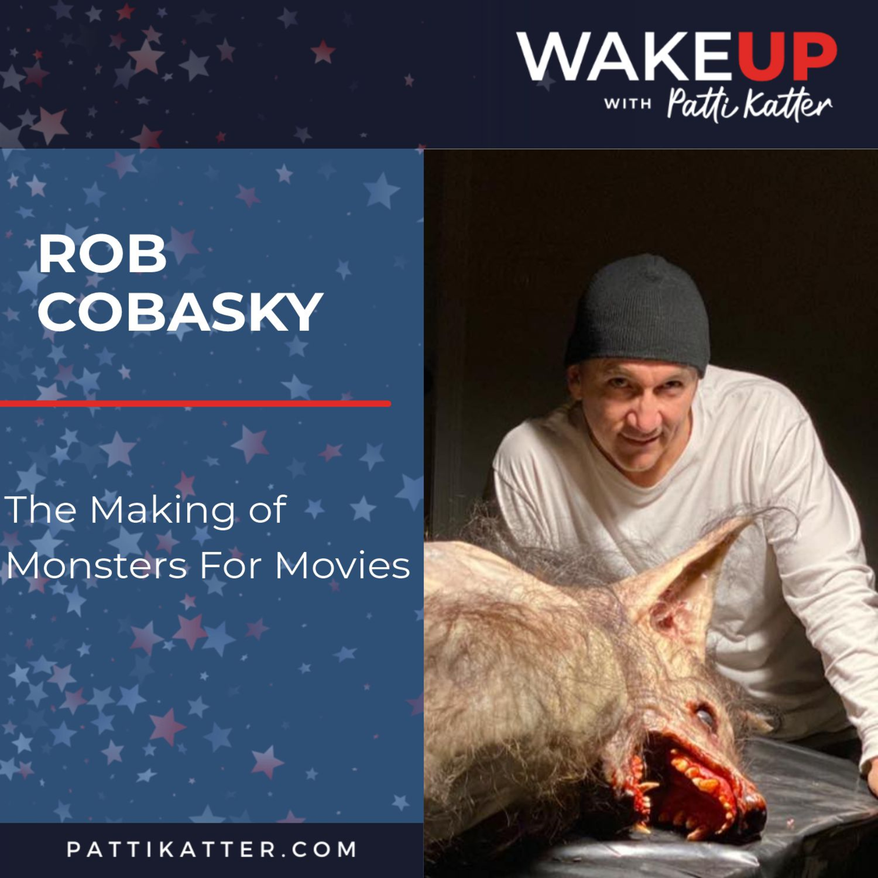 Rob Cobasky: The Making of Monsters For Movies