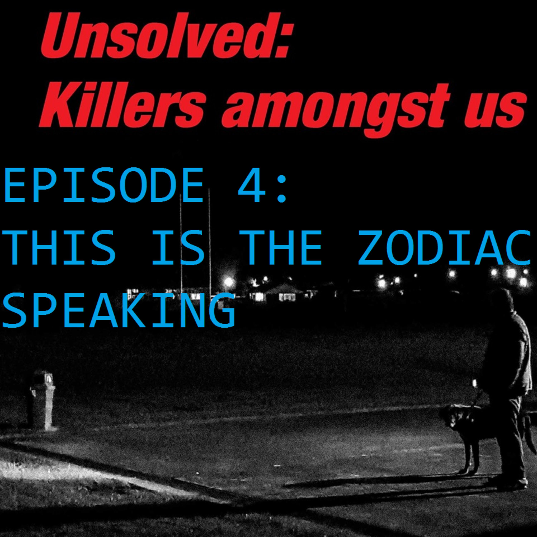 Unsolved Episode 4: Zodiac Killer