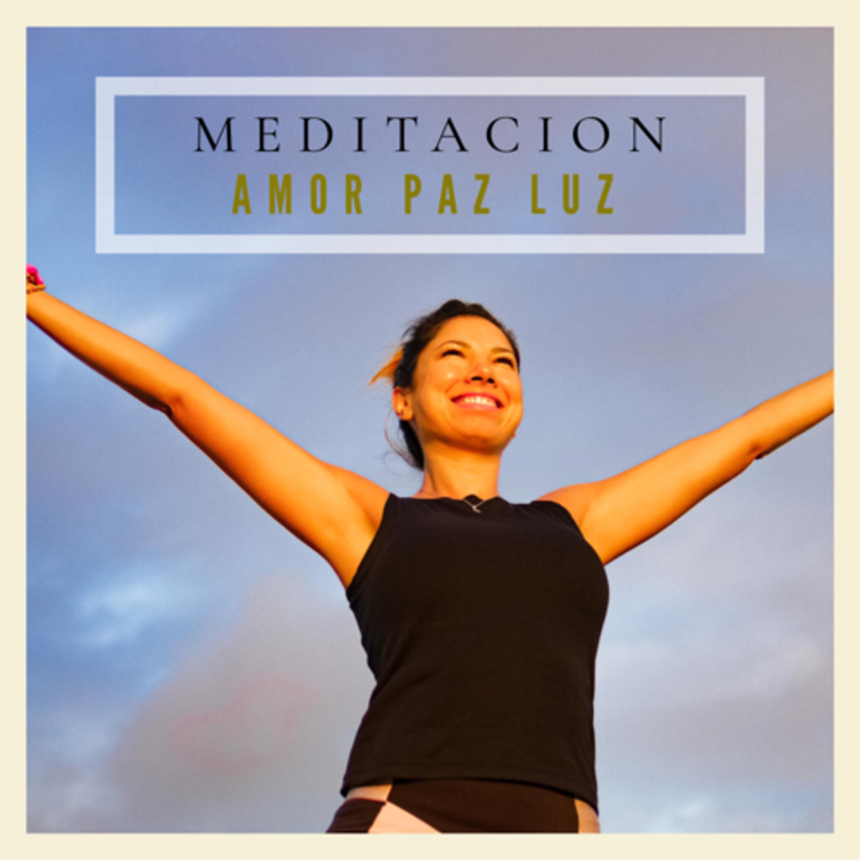 Meditación Amor Paz y Luz