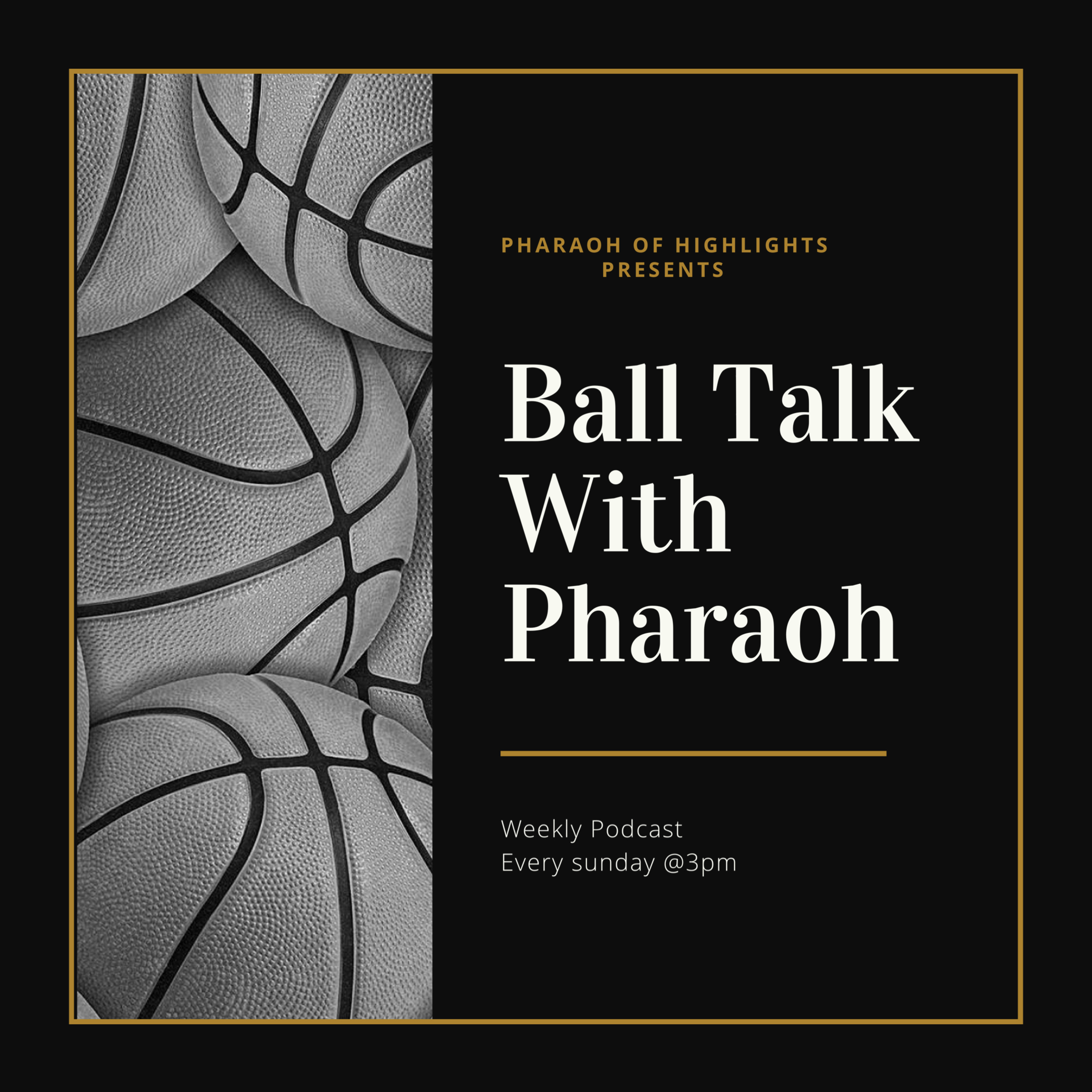 Introduction to Ball Talk With Pharaoh