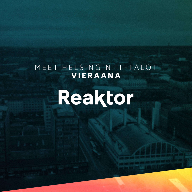 Meet Helsingin IT-talot #8 – Reaktor