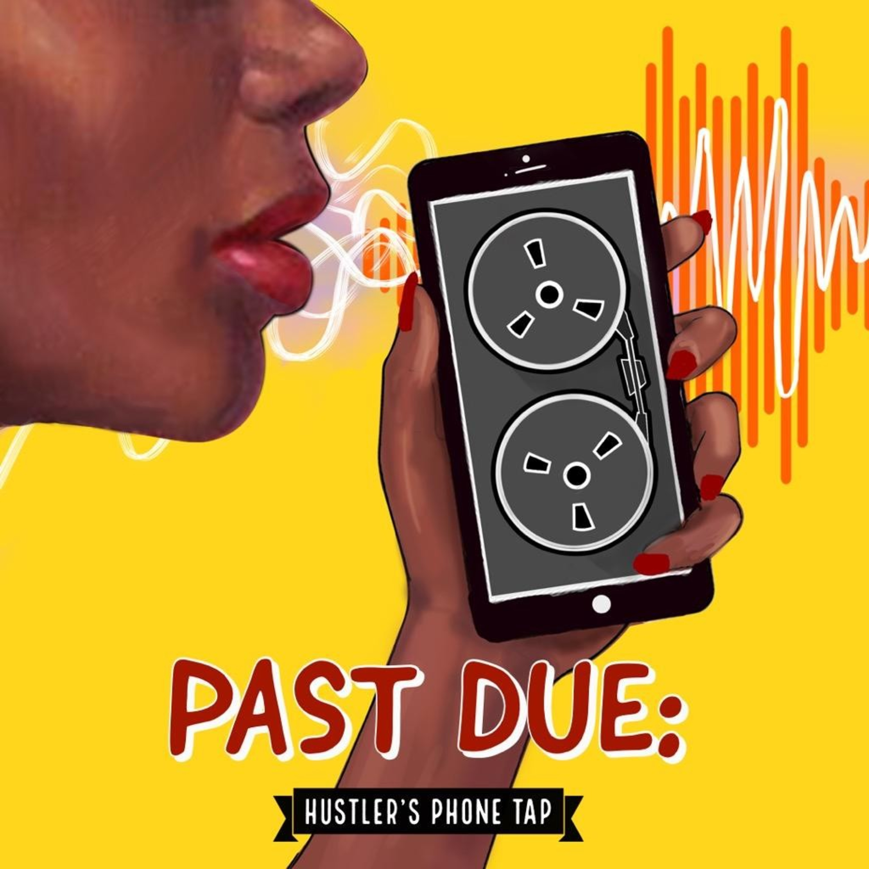 """Past Due Audio Series"" Podcast"