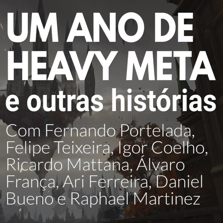 HM50 - UM ANO de Heavy Meta e outras histórias