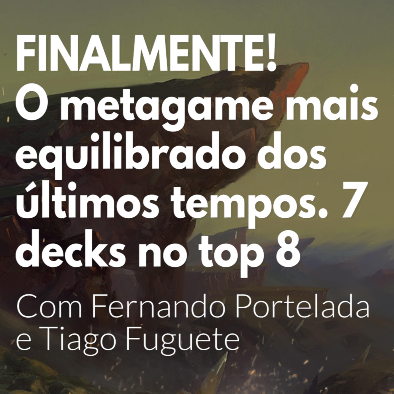 HM62 - FINALMENTE! O metagame mais equilibrado dos últimos tempos com 7 decks diferentes no top 8. Com Fernando Portelada e Tiago Fuguete