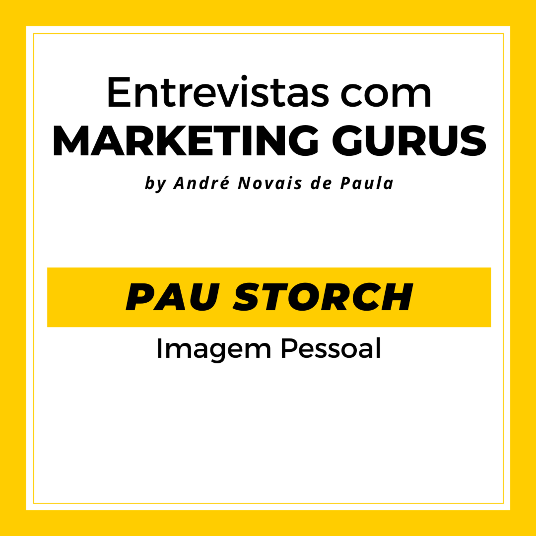 #23 Pau Storch - Imagem Pessoal
