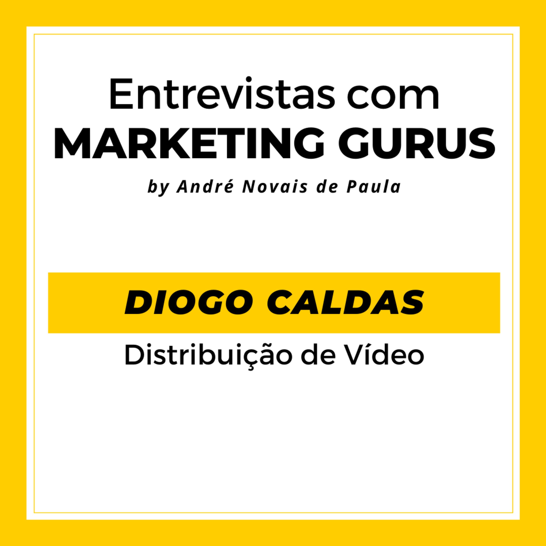 #31 Diogo Caldas - Distribuição de Vídeo