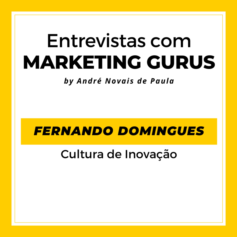 #38 Fernando Domingues - Cultura de Inovação