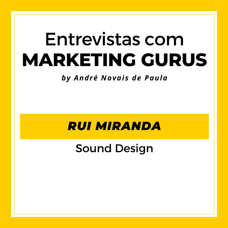 #39 Rui Miranda - Sound Design