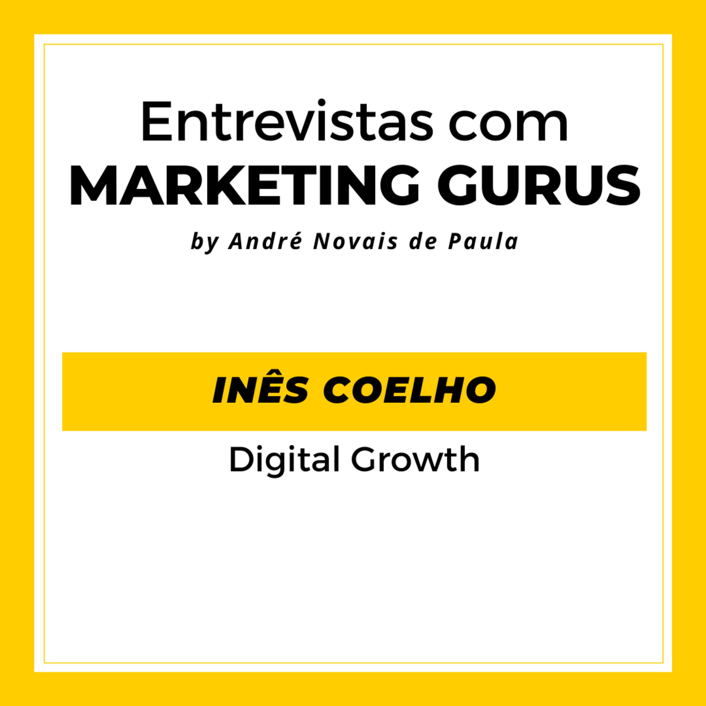 #42 Inês Coelho - Digital Growth