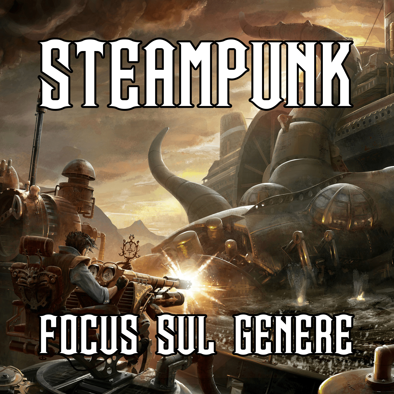 Focus sul genere steampunk 1.02