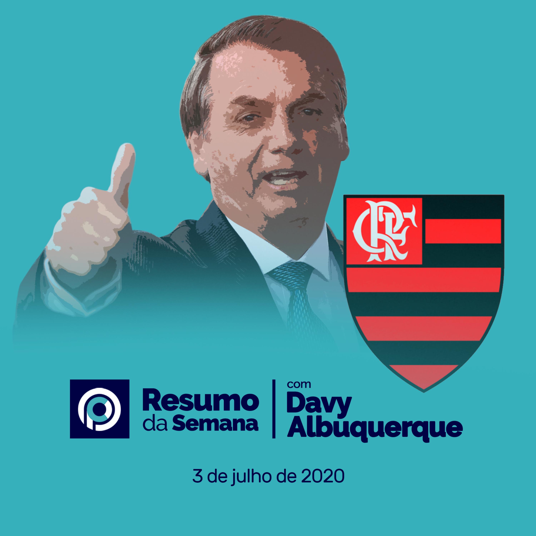 RESUMO DA SEMANA (26/06/2020) - Flamengo vence Rede Globo e transmite jogo com recorde de audiência