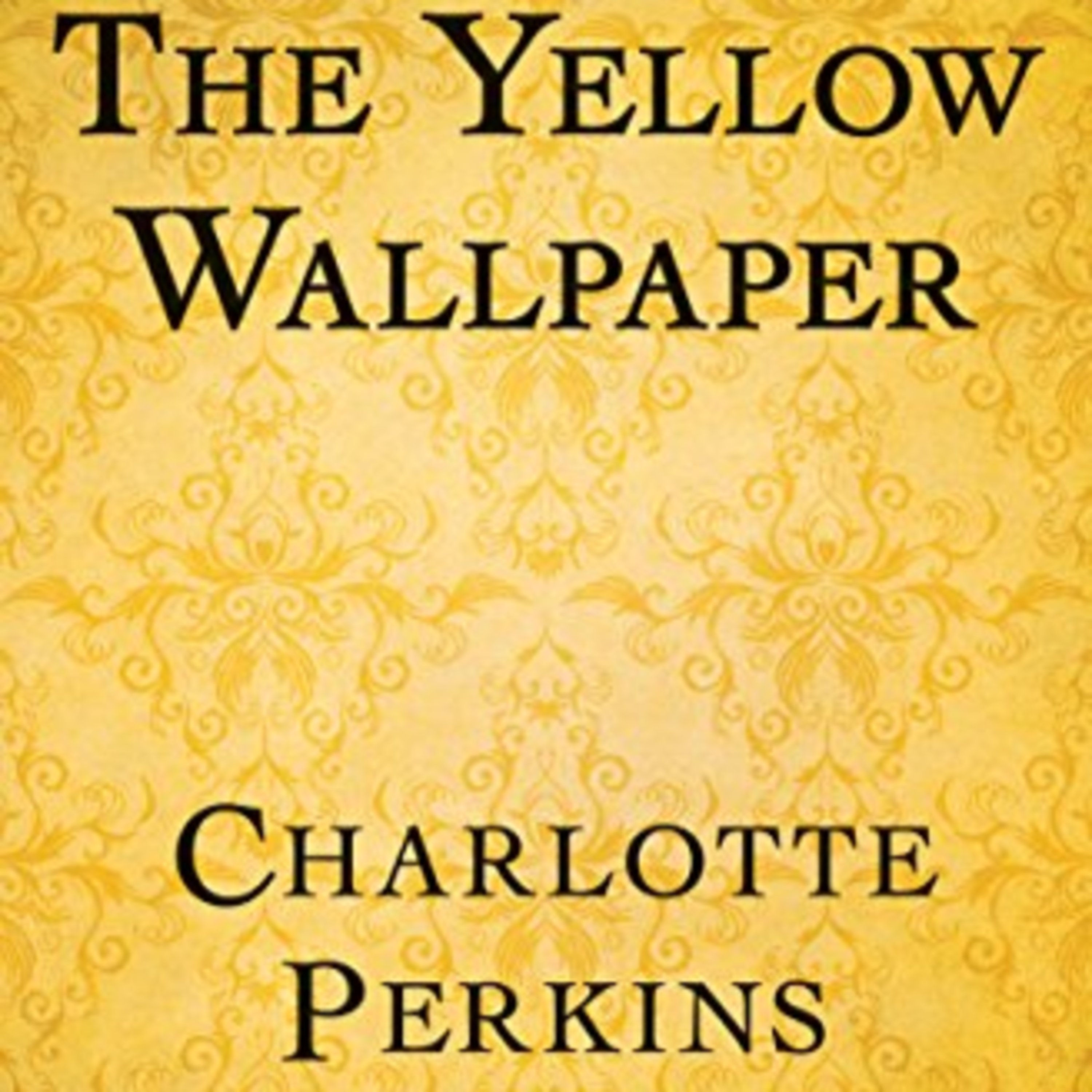 """The Yellow Wallpaper"" and Liminal Fantasy"