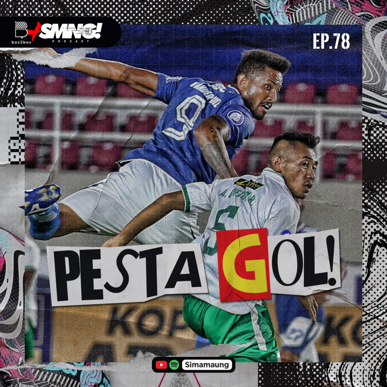 #78 PESTA GOL!