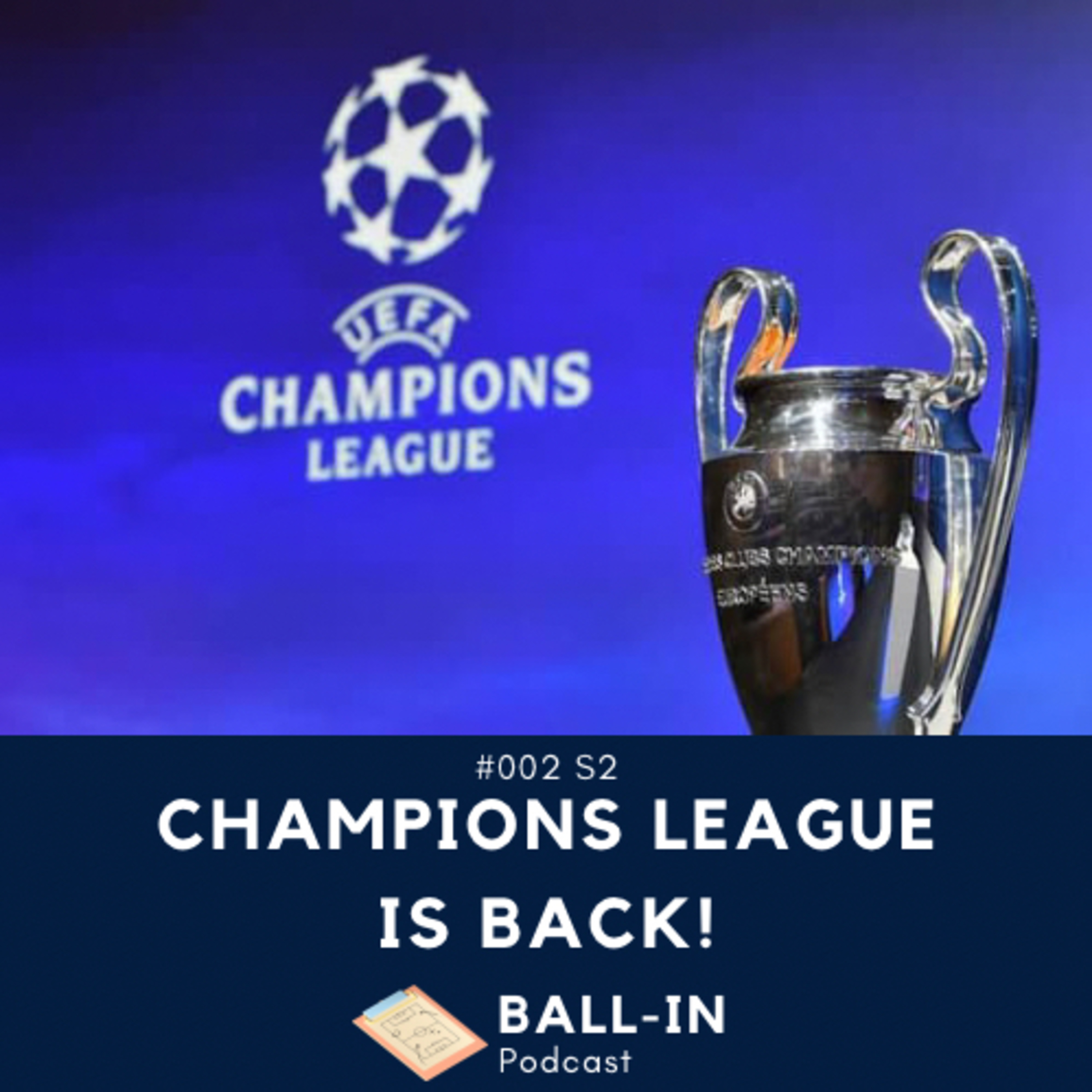 #002 S2: Champions League is back!
