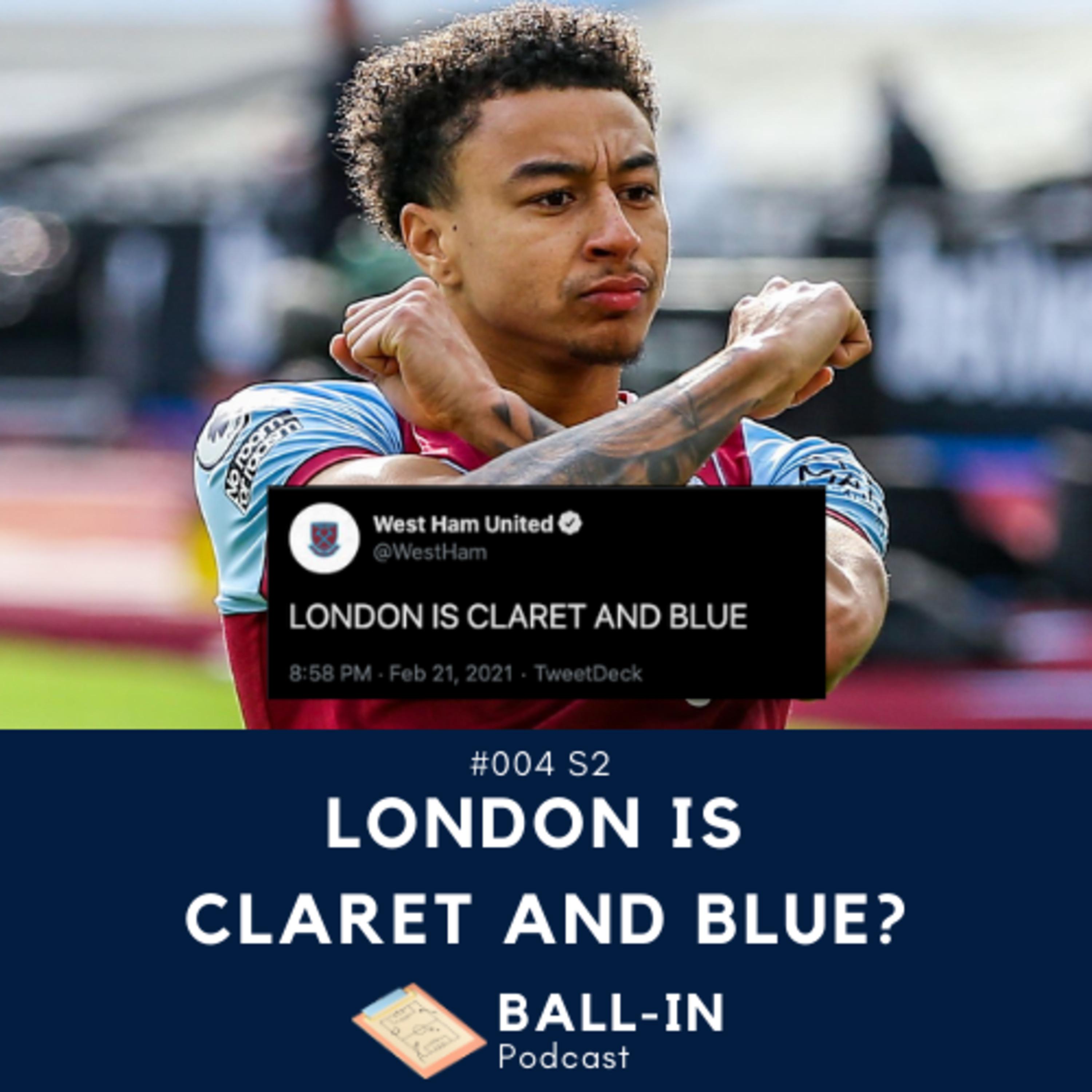 #004 S2: London Is Claret And Blue?