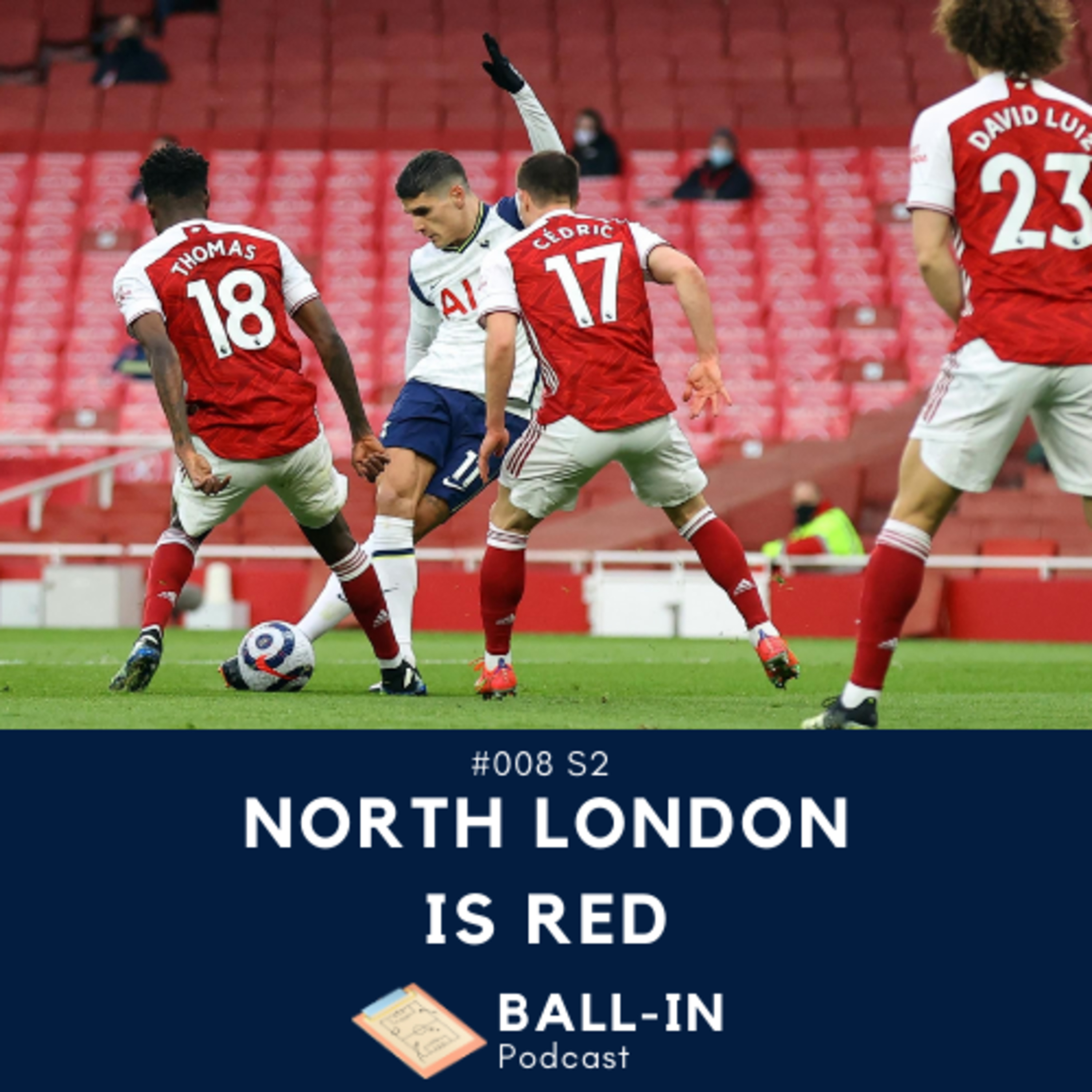 #008 S2: North London Is Red