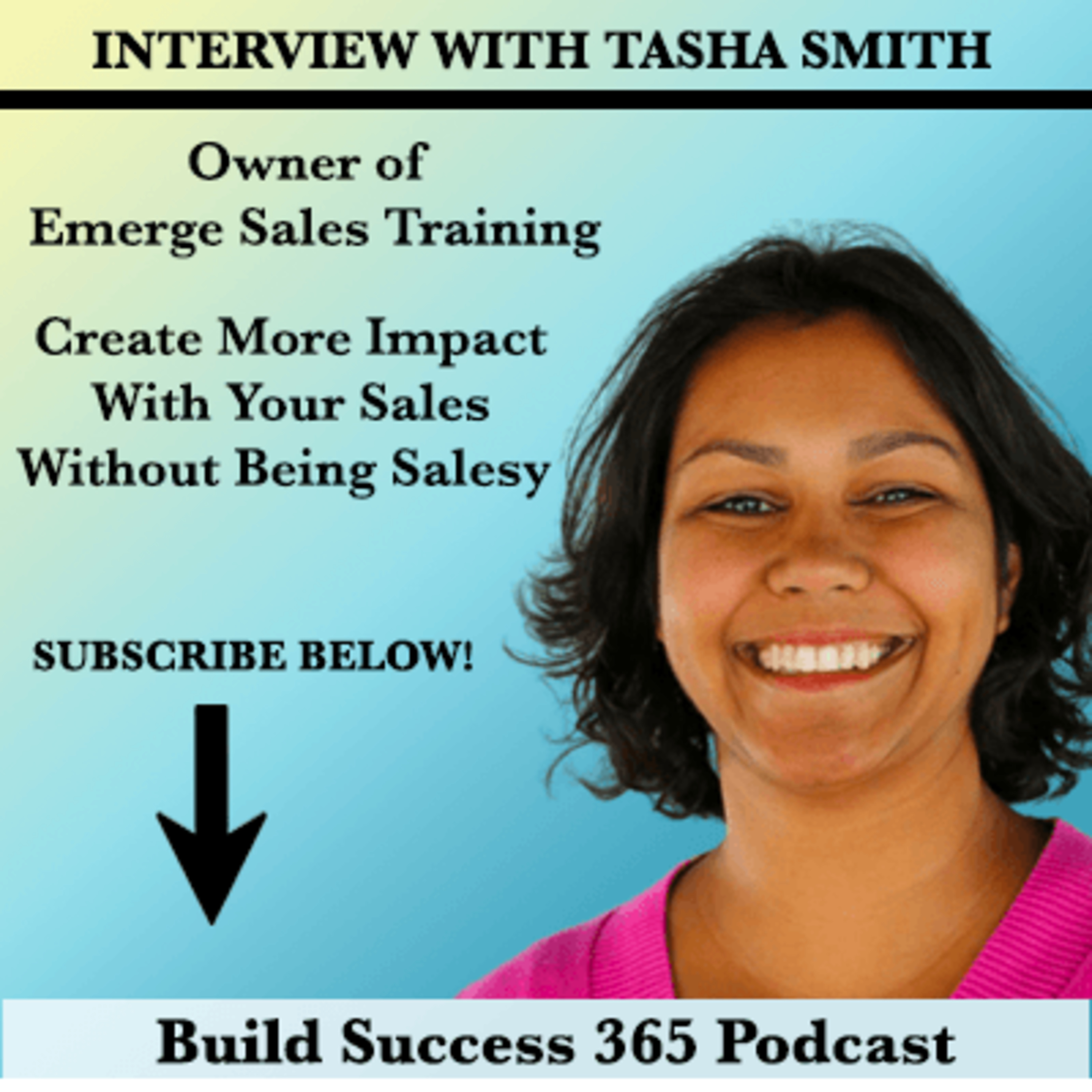 Interview with Tasha Smith Owner of Emerge Sales Training