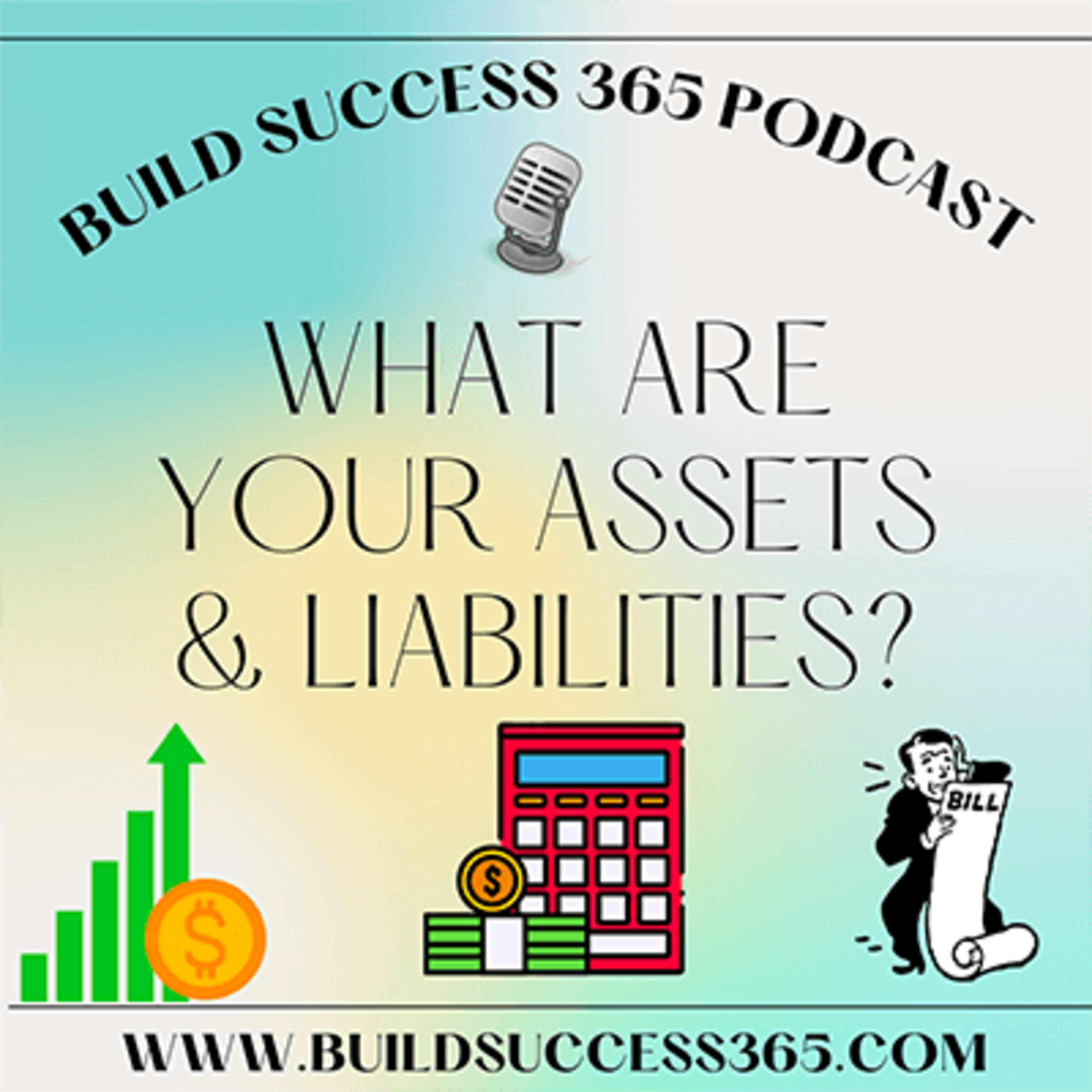 What Are Your Assets & Liabilities?