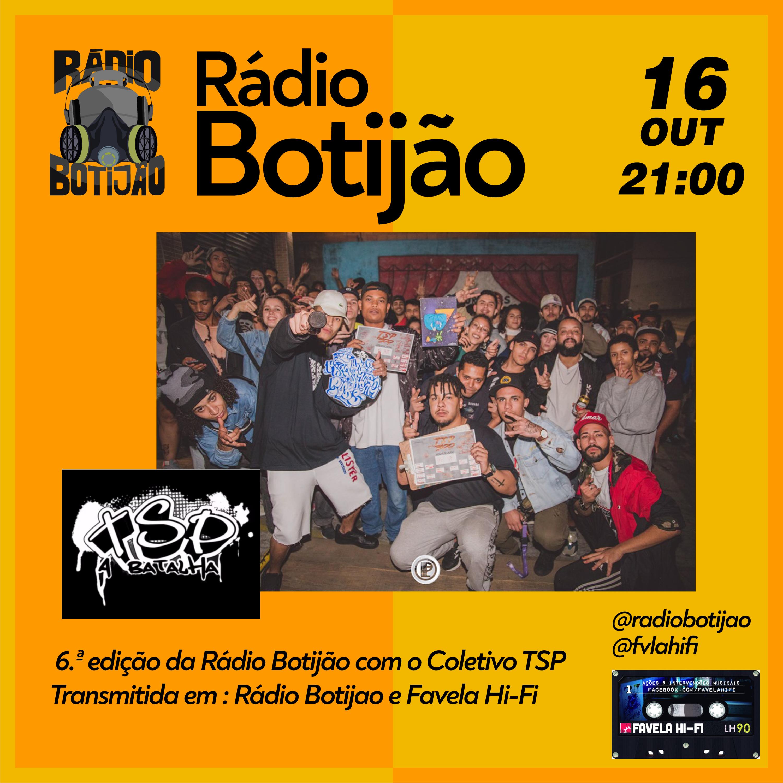 6# Rádio Botijão com o coletivo TSP